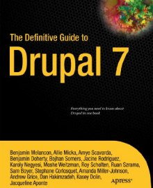 The Definite Guide to Drupal 7 book