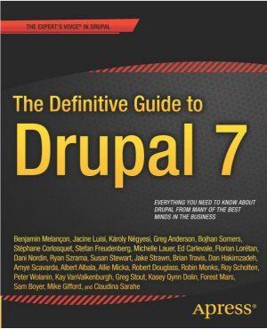 Definitive Guide to Drupal 7 book