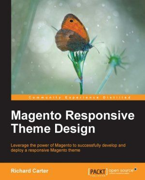 Responsive Magento Theme Development book by Richard Carter