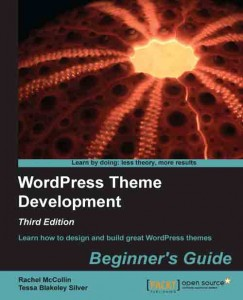 WordPress Theme Development Beginners Guide book