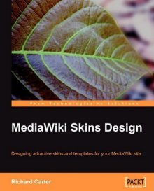 MediaWiki Skins Design book by Richard Carter