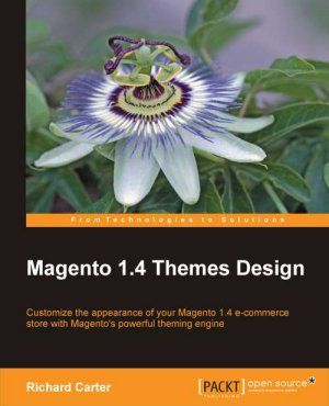 Magento 1.4 Theme Development book by Richard Carter